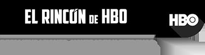 El Rincón de HBO